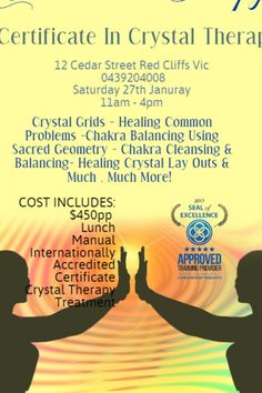 January, AM AM - Chinta Ria Therapy - Red Cliffs - Australia - This is course you need to complete to become a qualified Crystal Therapist. Chakra Cleanse, Chakra Balancing, January 2018, Crystal Grid, Sacred Geometry, Crystal Healing, Certificate, How To Become, Therapy