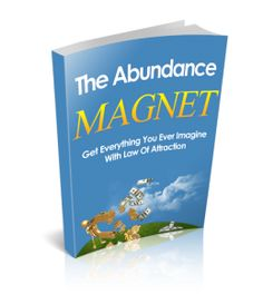 Get everything you ever imagined with The Law of Attraction.
