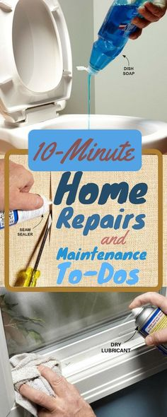 Simple solutions to household headaches that take 10 minutes or less - these house repairs are quick and easy