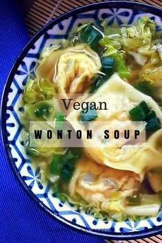 Wonton Soup Wonton soup is easy! This vegan version has tofu and shiitake stuffed wontons in a vegetable broth and fresh cabbage.Wonton soup is easy! This vegan version has tofu and shiitake stuffed wontons in a vegetable broth and fresh cabbage. Veggie Recipes, Whole Food Recipes, Soup Recipes, Cooking Recipes, Healthy Recipes, Dishes Recipes, Vegan Cabbage Recipes, Low Fat Vegetarian Recipes, Easy Recipes