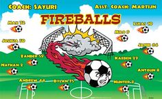Fireballs B53023  digitally printed vinyl soccer sports team banner. Made in the USA and shipped fast by BannersUSA.  You can easily create a similar banner using our Live Designer where you can manipulate ALL of the elements of ANY template.  You can change colors, add/change/remove text and graphics and resize the elements of your design, making it completely your own creation.