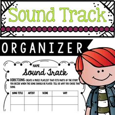 Sound Track Organizer. Have your students make their own list of songs to go with the theme of a story. Product by Education Lahne