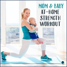 Mom and Baby Strength Workout To Do At Home