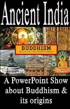 BUDDHISM  a Religion from ANCIENT INDIA  PowerPoint Presentation  Who is the Buddha? Where did the religion originate? What do Buddhists believe? How does Buddhism differ from Hinduism? These questions and more are answered in this fascinating presentation. Classroom discussions, writing opportunities, and practice identifying Buddhist symbols are included in the presentation.   41 SLIDES  $
