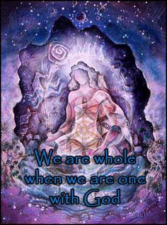 We are whole when we are one with God