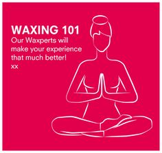 Find your waxing Zen: make sure to breathe deep when the wax is applied, and end with a strong exhale immediately after the wax comes off! Bikini Wax, Waxing Bikini, Beauty Secrets, Beauty Hacks, Beauty Tips, Wax Center, Waxing Tips, Lash Quotes, Body Waxing