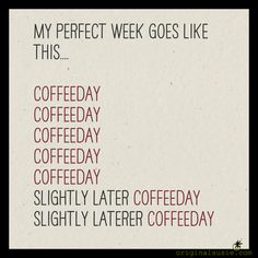 How'd Your Week Go - Humor Culinario Coffee Talk, Coffee Is Life, I Love Coffee, Black Coffee, Coffee Break, My Coffee, Morning Coffee, Coffee Shop, Coffee Cups