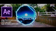 After Effects'te portal açma , Portal nasıl açılır, Başka Bir Boyuta por...