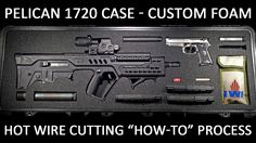Custom Foam Cutting for the Pelican 1720 Case (How To Using Hot Wire Cut...