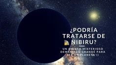 Un objeto misterioso demasiado grande para ser un planeta (¿podría trata...