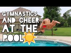 Cheer and Gymnastics at the Pool! - YouTube