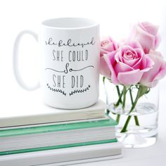 Milk & Honey Luxuries' She Believed She Could motivational coffee mug on Etsy