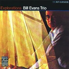 "Explorations (OJC Remasters) ○ A remastered version of this 1961 album; it contains a beautiful rendition of ""Haunted Heart"" All About Jazz, Bill Evans, Contemporary Jazz, Free Jazz, The Boy Next Door, Smooth Jazz, Jazz Blues, Greatest Songs, Beautiful Love"