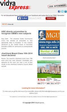 "#news#vidyaexpress- ""UGC directs universities to recognize CBSE's new subjects"" For more Information Online Visit: http://www.vidyaexpress.com/newsletter/newsletter18/newslttr18.php"