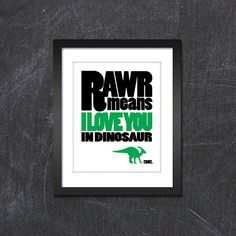 "Parasaurolophus ""Rawr Mean I Love You in Dinosaur"" LIMITED EDITION Print $18.00"