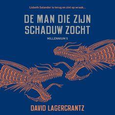 Millennium deel 5: De man die zijn schaduw zocht | David Lagercrantz: Ron Brandsteder leest ook dit vijfde deel uit de Millennium-serie.…
