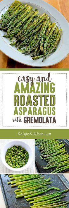 The fresh herb mixture called Gremolata adds wonderful flavor to roasted asparagus, and this Easy and Amazing Roasted Asparagus with Gremolata is also low-carb, Keto, low-glycemic,  gluten-free, Paleo, Whole 30, vegan, and South Beach Diet friendly. [found on KalynsKitchen.com] #AsparagusRecipe #EasyAsparagusRecipe #RoastedAsparagusRecipe #AsparagusRecipeGremolata #GremolataRecipe
