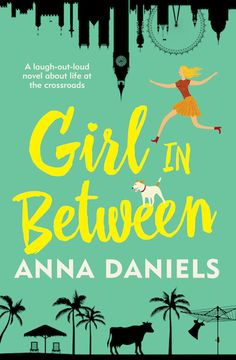 Book Review - GIRL IN BETWEEN by Anna Daniels