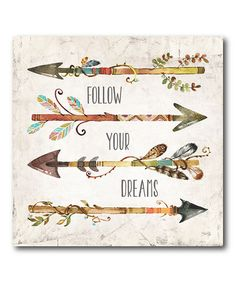 Look what I found on #zulily! 'Follow Your Dreams' Wrapped Canvas #zulilyfinds