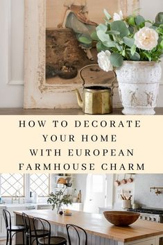 European Farmhouse Decorating – Seeking Lavendar Lane European Farmhouse Decorating How to accessorize your home with European Farhouse charm Decor, Home Decor Inspiration, French Country Decorating, Farmhouse Decor, Country Decor, European Decor, European Home Decor, European Farmhouse, Rustic House