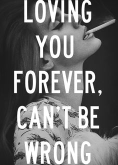 quotes Typography pictures Grunge lana del rey bnw lesbian4lana