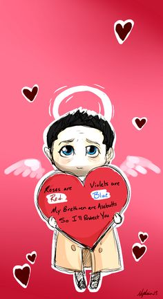 Castiel Valentine - Rides are red, Violets are blue, my brethren are assbutts so I'll protect you - Supernatural funny