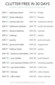 30 Day Clear The Clutter Challenge Declutter Your Entire House in 30 Days with this easy free printable checklist. 30 Day Clear The Clutter Challenge Declutter Your Entire House in 30 Days with this easy free printable checklist.