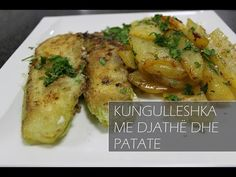 KUNGULLESHKA ME DJATHË DHE PATATE NE FURRË - YouTube Macaroni Recipes, Summer Dishes, Food And Drink, Chicken, Albania, Meat, Tomatoes, Youtube, Recipes