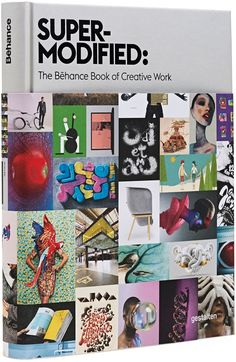 Super-Modified: The Behance Book of Creative Work takes you inside the trends driving today's most exciting art and design creations.