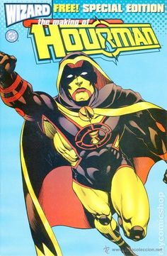 WIZARD PRESENTS THE MAKING OF HOURMAN, WIZARD/ DC COMICS, 1.998, USA