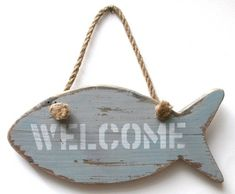WATERFRONT 'WELCOME' FISH SIGN