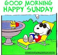 Good Morning Snoopy, Good Morning Happy Sunday, Happy Sunday Quotes, Good Morning Good Night, Happy Thursday, Monday Quotes, Sunday Greetings, Good Morning Image Quotes, Snoopy Images