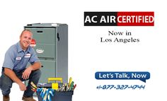 air conditioning in los angeles Ac Air Certified Los Angeles Heating, Air Conditioning installation and services is licensed, bonded and insured and maintains a complete fleet of radio dispatched trucks to ensure fast response to calls.