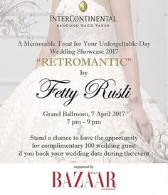 SAVE THE DATE 7 April 2017 Retromantic @by_fettyrusli  a wedding showcase that shows all the beauty of details in an elegantly designed wedding dress made by love tailored by affection. Stand a chance to have the opportunity for complimentary 100 wedding guest if you book your wedding date during the event. GET THE EXCLUSIVE INVITATION! RSVP: 0817 302 422 (Laurentia) 0813 1312 9992 (Meina) 0811 811 176 (Nike). Venue @intercontinental_bandung Supported by @bazaarindonesia #retromantic…