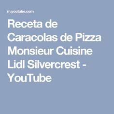 Receta de Caracolas de Pizza Monsieur Cuisine Lidl Silvercrest - YouTube