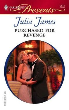 Purchased For Revenge Julia James 0373125739 9780373125739 Powerful tycoon Alexei Constantin has only one thing in mind--destroying the Hawkwood empire! But Alexei doesnt realize hes just shared a passionate kiss with Eve Hawkwood Books To Buy, New Books, Books To Read, Julia James, Harlequin Romance Novels, Revenge, Book Lovers, Bitter, Romantic