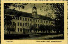 Dombóvár. Szent Orsolya-rendi zárdainternátus   Képcsarnok   Hungaricana