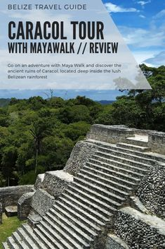 Visiting Caracol an ancient Maya Site in Belize with Maya Walk Tours Travel Vacation List Holiday Tour Trip Destinations Belize Travel, Mexico Travel, Beach Travel, Honduras, Travel Guides, Travel Tips, Travel Advice, Travel Info, Travel Goals