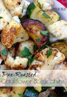 Pan-Roasted Cauliflower & Zucchini. paleo dish.  http://popularpaleo.com/pan-roasted-cauliflower-zucchini/