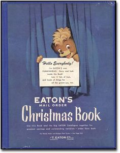 Eaton's Catalogue Covers Through the Years Canada Christmas, Christmas Catalogs, Christmas Books, All Things Christmas, Vintage Christmas, Vintage Ads, Vintage Posters, Nostalgic Images, Catalog Cover