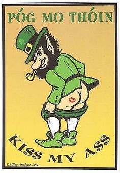 Phrases irlandais kiss my ass