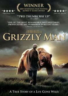 Acclaimed Director Werner Herzog Explores The Life And Death Of Amateur Grizzly Bear Expert And Wildlife