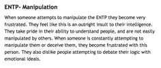 ENTP. (Maybe this is part of why I hate the silent treatment. It's just manipulation).