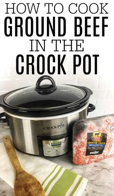 Save yourself time with this easy tip on how to cook ground beef in crock pot. You can cook up extra to freeze. It's easy cooking ground beef in crock pot. Ground Beef Crockpot Recipes, Healthy Ground Beef, Cooking With Ground Beef, Cooking A Roast, Cooking Turkey, Crockpot Meals, Freezer Meals, Crock Pot Slow Cooker, Crock Pot Cooking