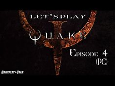 Let's Play Quake for the PC - Episode 4 of 4 (Nightmare Mode)