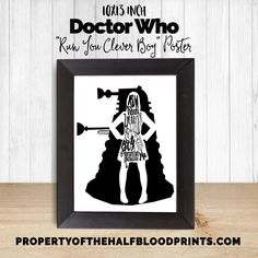 RUN YOU CLEVER BOY - Doctor Who - Clara Oswald - Typography Poster - 10x13 inches