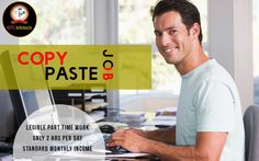 Get Standard Monthly income by Legible Part-time Copy-Paste Job only 2 hours per day. For more detail visit http://www.ntsinfotechindia.com/