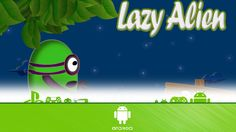 Lazy Alien - First Look (Android Gameplay)