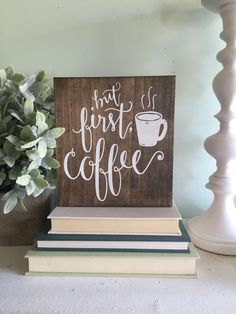 but first coffee, wood sign, wooden sign, Coffee sign, farmhouse sign, kitchen decor, rustic sign, wall hanging, kitchen rustic sign by WoodSignStudio on Etsy https://www.etsy.com/listing/275213580/but-first-coffee-wood-sign-wooden-sign