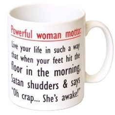 """Powerful Woman Motto"" Funny #Motivation #Gift #Mug"